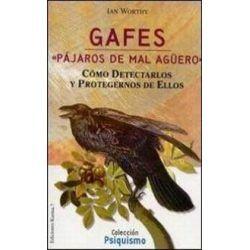 "Gafes ""Pájaros de Mal Agüero"""