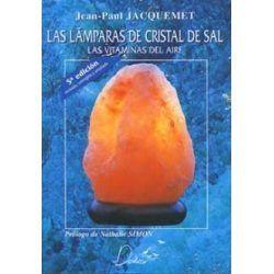 Las Lámparas de Cristal de Sal